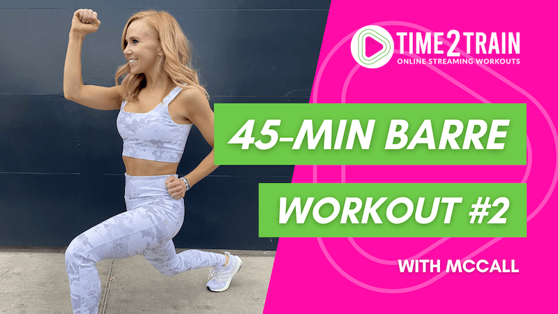45-Minute At-Home Barre Workout | Workout #2